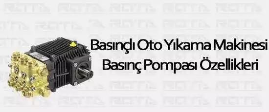 basincli oto yikama makinesi basinc pompasi ozellikleri 1 - Genel Anlamda Basınç Pompası Özellikleri