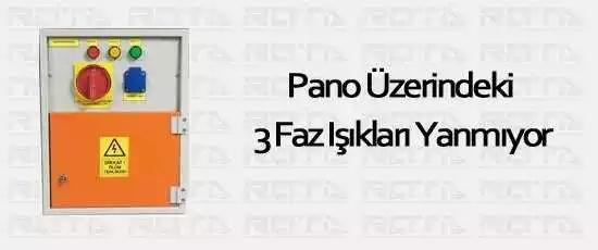 pano uzerindeki 3 faz isiklari yanmiyor 1