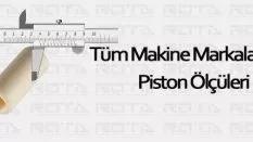 Tüm Makine Markaları İçin Piston Ölçüleri
