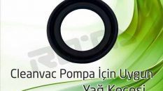Cleanvac Pompa – Yağ Keçesi