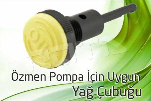 ozmen pompa yag cubugu