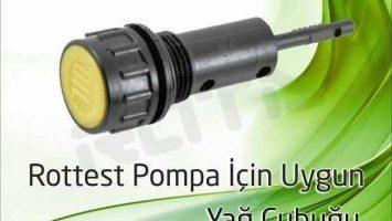 Rottest Pompa – Yağ Çubuğu